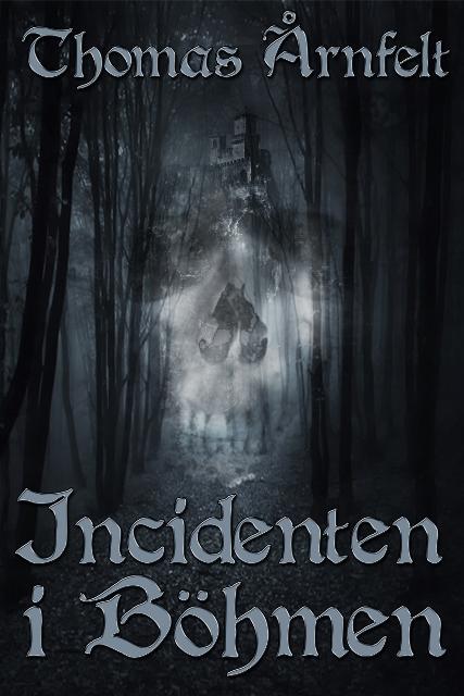 Omslaget till Incidenten i Böhmen