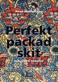 9789185841639_200x_perfekt-packad-skit-och-andra-noveller
