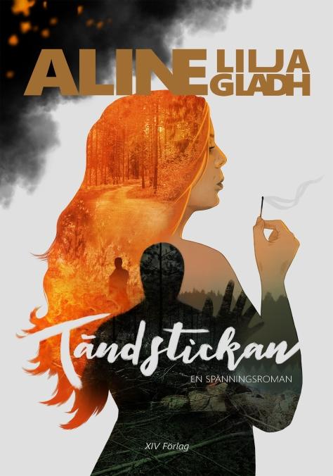Tändstickan_av_AlineLiljaGladh_coverFront_02_bokinfo